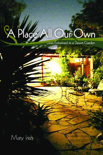9780816512829: A Place All Our Own: Lives Entwined in a Desert Garden