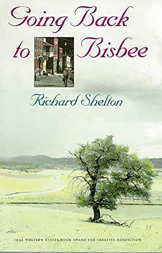 Going Back to Bisbee: Shelton, Richard