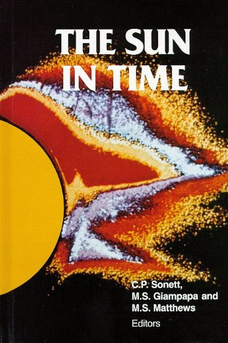 9780816512973: The Sun in Time (Space Science Series)