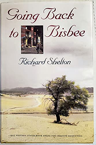 Going Back to Bisbee: Shelton, Richard