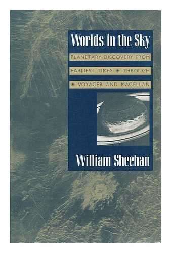 9780816513086: Worlds in the Sky: The Story of Planetary Discovery from Earliest Times through Voyager and Magellan