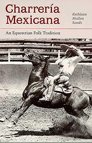 9780816513468: Charrería Mexicana: An Equestrian Folk Tradition