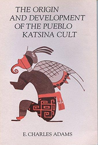 9780816513581: The Origin and Development of the Pueblo Katsina Cult
