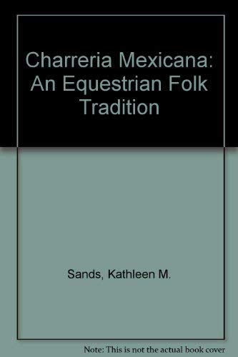 9780816514069: Charrería Mexicana: An Equestrian Folk Tradition