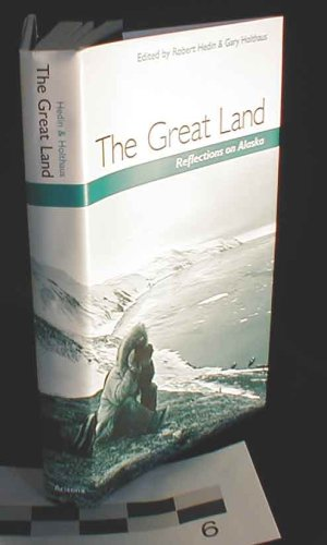 9780816514175: The Great Land: Reflections on Alaska