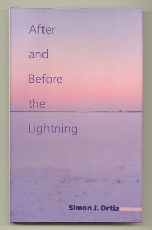 After and Before the Lightning (Sun Tracks): Ortiz, Simon J.