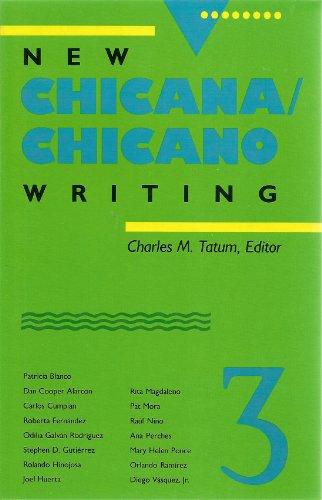 9780816514267: New Chicana/Chicano Writing, Volume 3