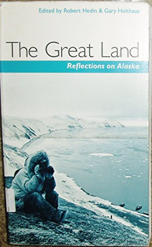 9780816514373: The Great Land: Reflections on Alaska