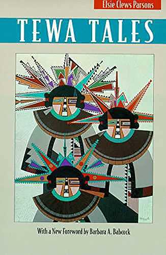 Tewa Tales: Parsons, Elsie Clews