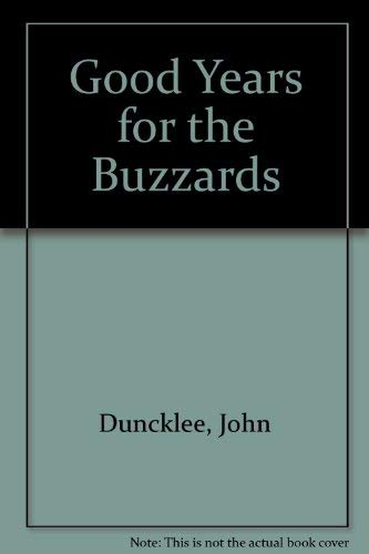 9780816514540: Good Years for the Buzzards