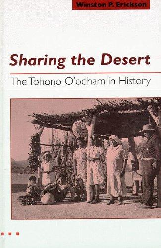 9780816514908: Sharing the Desert: The Tohono O'odham in History