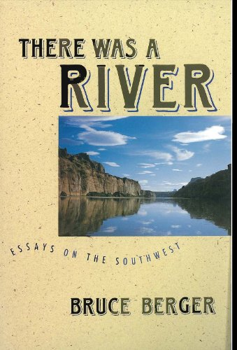 9780816514939: There Was a River:  Essays on the Southwest