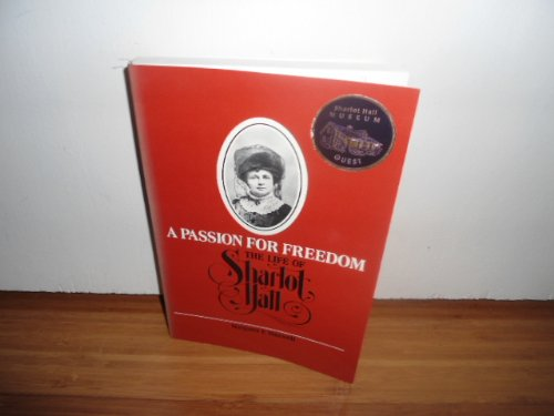 9780816515066: A Passion for Freedom: The Life of Sharlot Hall