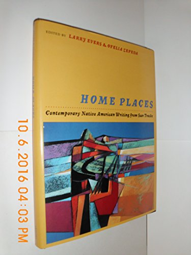 Home Places: Contemporary Native American Writing from Sun Tracks (Sun Tracks Series): Evers, Larry...