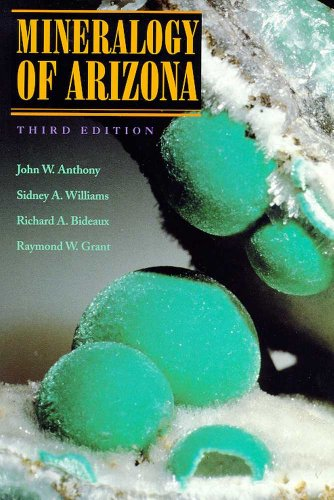 9780816515554: Mineralogy of Arizona