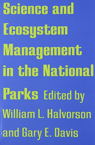 9780816515660: Science and Ecosystem Management in the National Parks