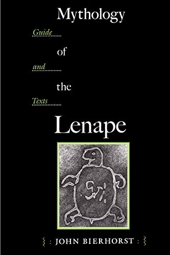 9780816515738: Mythology of the Lenape: Guide and Texts