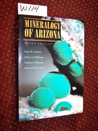 9780816515790: Mineralogy of Arizona