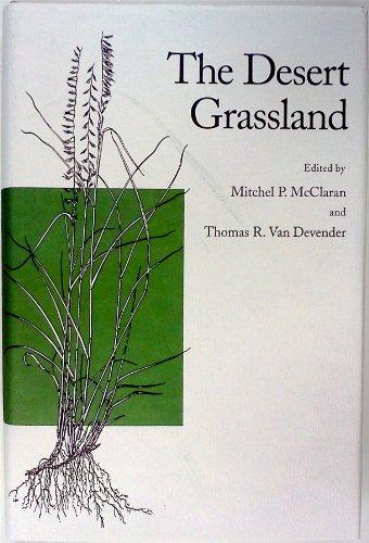 9780816515806: The Desert Grassland