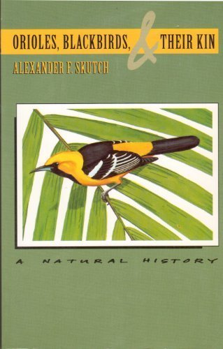 9780816516018: Orioles, Blackbirds, and Their Kin: A Natural History