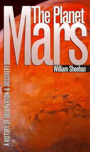 9780816516407: The Planet Mars: A History of Observation & Discovery