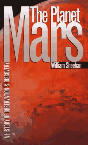 9780816516414: The Planet Mars: A History of Observation & Discovery