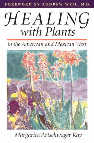 9780816516469: Healing with Plants in the American and Mexican West
