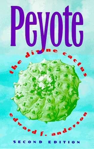 9780816516537: Peyote: The Divine Cactus