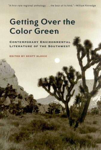 9780816516650: Getting Over the Color Green: Contemporary Environmental Literature of the Southwest