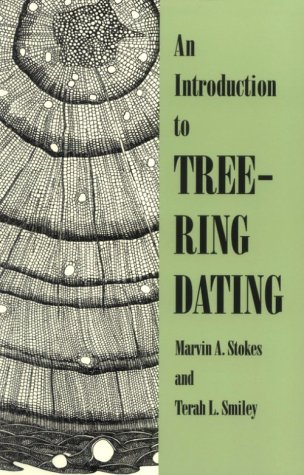 An Introduction to Tree-Ring Dating: Stokes, Marvin A.;