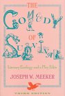 9780816516858: The Comedy of Survival: Literary Ecology and a Play Ethic