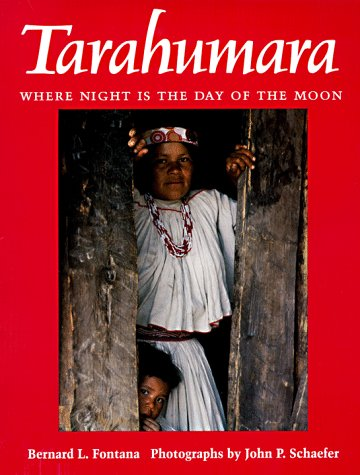 9780816517060: Tarahumara: Where Night is the Day of the Moon