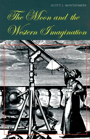 9780816517114: The Moon and the Western Imagination