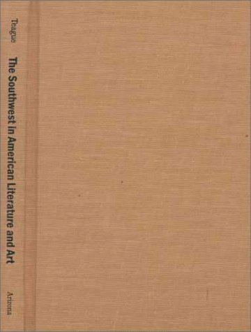 9780816517831: The Southwest in American Literature and Art: The Rise of a Desert Aesthetic