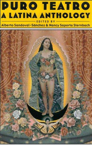 Puro Teatro, A Latina Anthology: Alberto Sandoval-Sanchez, Nancy Saporta Sternbach