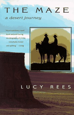 The Maze: A Desert Journey (9780816518319) by Lucy Rees