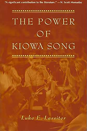 9780816518357: The Power of Kiowa Song: A Collaborative Ethnography (Religion in America)