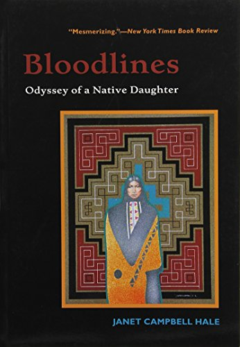 9780816518449: Bloodlines: Odyssey of a Native Daughter
