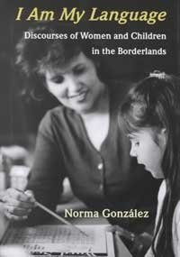 9780816518937: I Am My Language: Discourses of Women and Children in the Borderlands