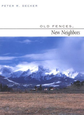 9780816519057: Old Fences, New Neighbors
