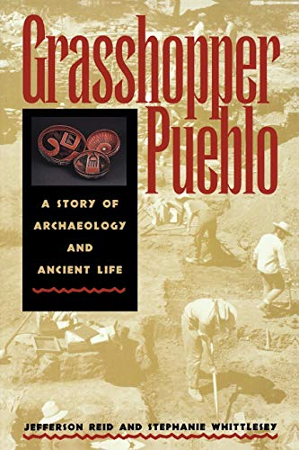 Grasshopper Pueblo : A Story of Archaeology: Reid; Stephanie Whittlesey;