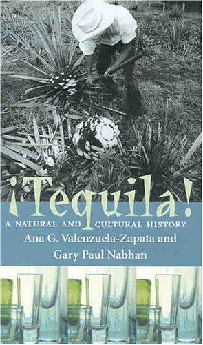9780816519378: Tequila: A Natural and Cultural History