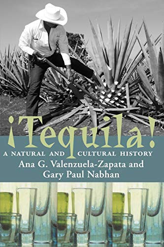 9780816519385: Tequila!: A Natural and Cultural History