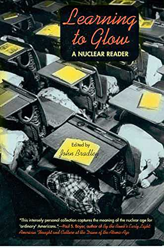 Learning to Glow: A Nuclear Reader: Mary Laufer