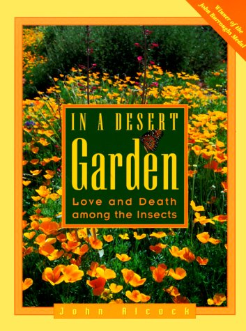 9780816519705: In a Desert Garden: Love and Death Among the Insects