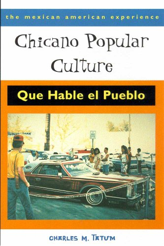 9780816519835: Chicano Popular Culture: Que Hable el Pueblo (The Mexican American Experience)