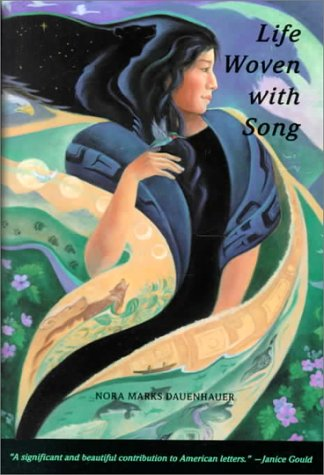 Life Woven with Song (Sun Tracks): Nora Marks Dauenhauer