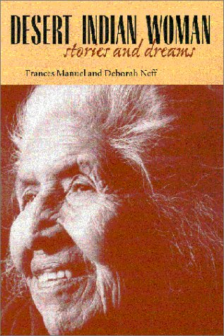 9780816520077: Desert Indian Woman: Stories and Dreams