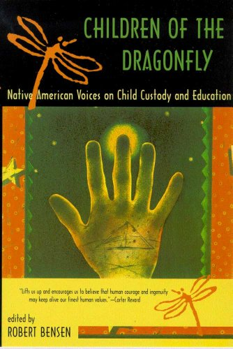 9780816520121: Children of the Dragonfly: Native American Voices on Child Custody and Education
