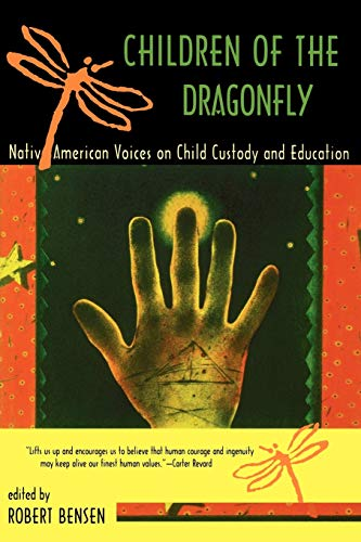 9780816520138: Children of the Dragonfly: Native American Voices on Child Custody and Education